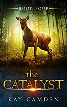 The Catalyst (The Alignment Book 4) by [Camden, Kay]