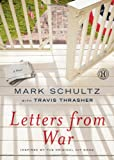 Letters from War, Mark Schultz, 1439197318