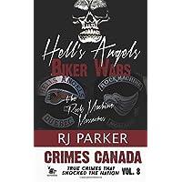 Hell's Angels Biker Wars: The Rock Machine Massacres