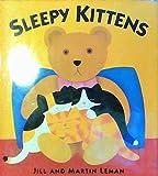 Sleepy Kittens, Jill Leman, 068813288X