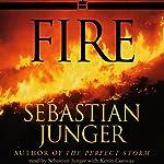 Fire | Sebastian Junger