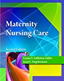 Maternity Nursing Care (Better Solution for your Combo Course...)