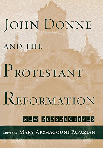 John Donne And The Protestant Reformation  New Perspectives