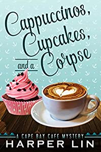 Cappuccinos, Cupcakes, And A Corpse by Harper Lin ebook deal