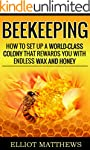 Beekeeping: How To Set Up A World-Cla...