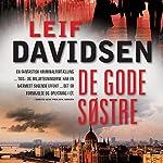 De gode søstre | Leif Davidsen
