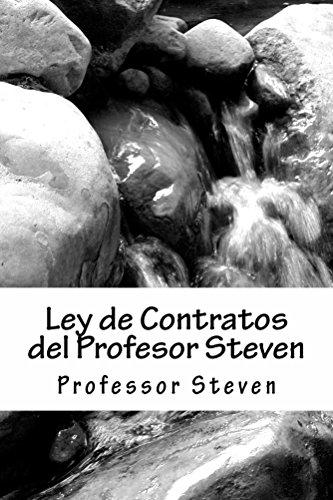 Ley de Contratos del Profesor Steven - By writer of SIX model bar exam essays  PDF