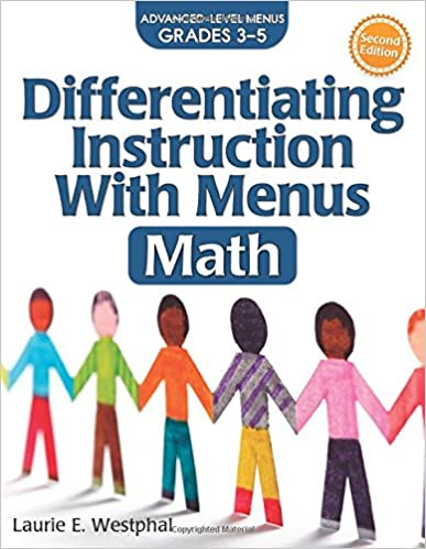 Differentiating Instruction With Menus Math Grades 3 5 Laurie