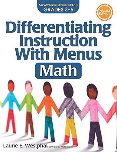 Differentiating Instruction with Menus: Math (Grades 3-5) (2nd ed.)