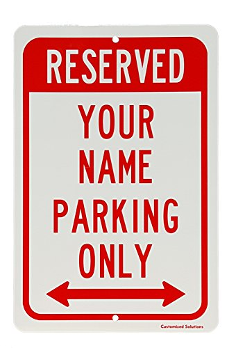 Parking Signs No Personalized (Personalized Reserved Parking Aluminum Sign Custom With Your Name 8