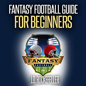 Fantasy Football Guide for Beginners Audiobook