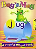img - for Bug's Mug : A Phonics Wheel Book! book / textbook / text book