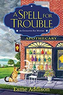 Book Cover: A Spell for Trouble: An Enchanted Bay Mystery