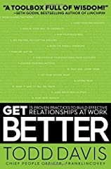 A practical guide for anyone looking to create a competitive advantage in any size and type of organization by building effective relationships—from the performance improvement experts at FranklinCovey.In Get Better: 15 Proven Practices to Build Effe...