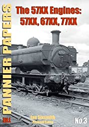 The Pannier Papers: The 57XX Engines: 57XX, 67XX, 77XX (Pannier Papers Series)
