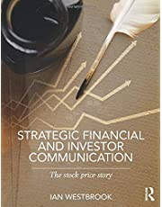 Strategic Financial and Investor Communication: The Stock Price Story