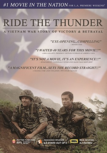 Ride the Thunder - A Vietnam War Story of Victory & ()