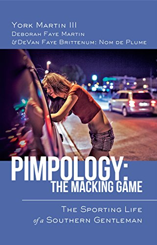 Pimpology the macking game the sporting life of a southern pimpology the macking game the sporting life of a southern gentleman by brittenum fandeluxe Image collections