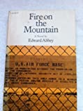 Fire on the Mountain, Edward Abbey, 0826304575