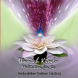 Wunschkind-Meditation