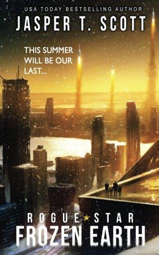 Rogue Star: Frozen Earth (A Post-Apocalyptic Technothriller)
