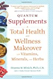 Quantum Supplements, Deanna M. Minich, 1573244201