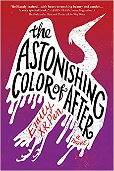 The Astonishing Color Of After por Emily X. R. Pan