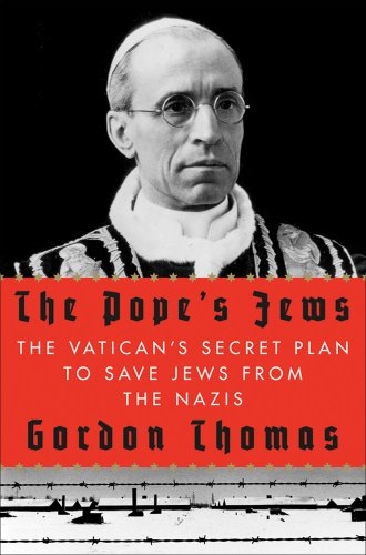 The popes jews the vaticans secret plan to save jews from the the popes jews the vaticans secret plan to save jews from the nazis by fandeluxe Gallery