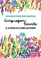 Linguagem Escrita e a Criança com Autismo from Appris