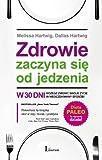 img - for Zdrowie zaczyna sie od jedzenia by Hartwig Melissa Hartwig Dallas (2013-05-03) book / textbook / text book