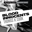 Blood Innocents Audiobook by Thomas H. Cook Narrated by Jonah Cummings