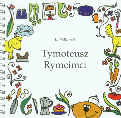 Tymoteusz Rymcimci z plyta CD Jan Wilkowski