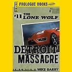 Detroit Massacre | Mike Barry