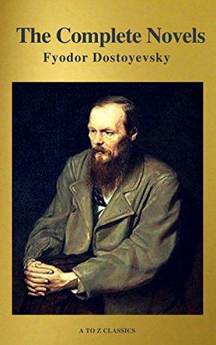 #freebooks – Fyodor Dostoyevsky: The Complete Novels (A to Z Classics) by Fyodor Dostoevsky