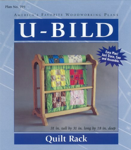 U-Bild 799 Quilt Rack Project Plan