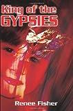 King of the Gypsies, Renee Fisher, 0595160557