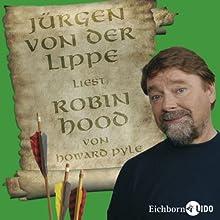 Robin Hood Hörbuch von Howard Pyle Gesprochen von: Jürgen von der Lippe