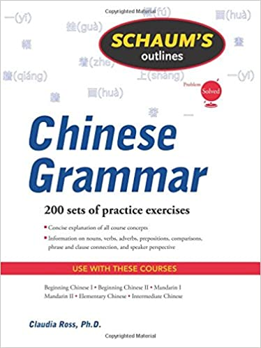 amazon com schaum s outline of chinese grammar 9780071377645