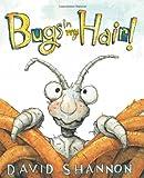 Bugs in My Hair!, David Shannon, 0545143136
