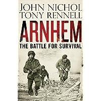 Arnhem: The Battle for Survival
