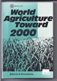 Word Agriculture Toward 2000, Alexandratos, Nikos, 0814705928