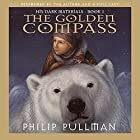 The Golden Compass: His Dark Materials, Book 1 Audiobook by Philip Pullman Narrated by Philip Pullman,  full cast