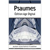 Psaumes: Édition Age Digital (French Edition)