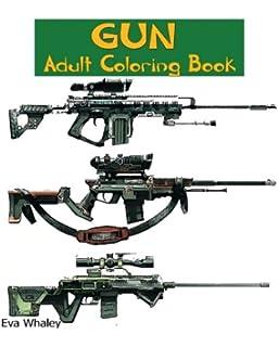 Gun Coloring Book Adult Volume 1