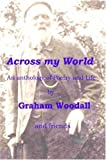 Across My World, Graham Woodall, 0955677106