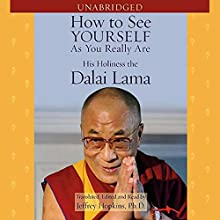 How to See Yourself as You Really Are | Livre audio Auteur(s) : Jeffrey Hopkins, His Holiness the Dalai Lama Narrateur(s) : Jeffrey Hopkins