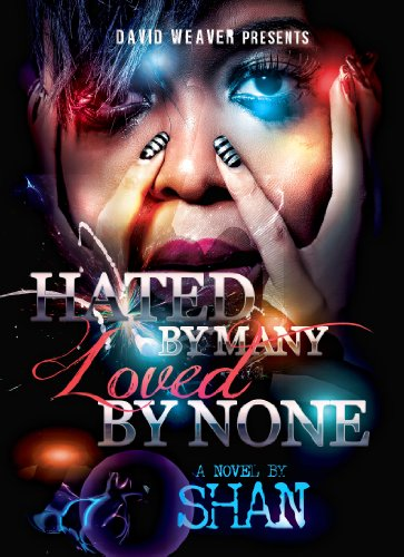 Hated by Many, Loved by None