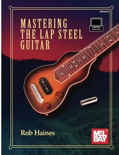 Mastering the Lap Steel -