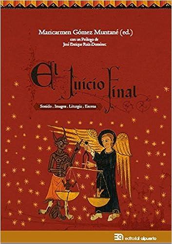 El Juicio Final: Sonido. Imagen. Liturgia. Escena MUSICAS Y ...