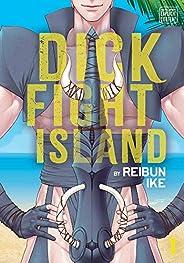 Dick Fight Island, Vol. 1, 1: Volume 1